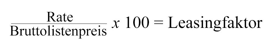 leasingfaktor berechnen formel