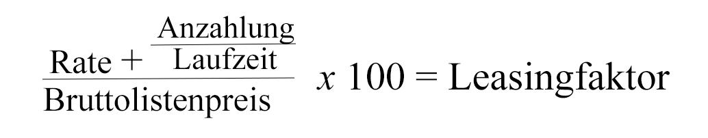 leasingfaktor berechnen mit sonderzahlung formel